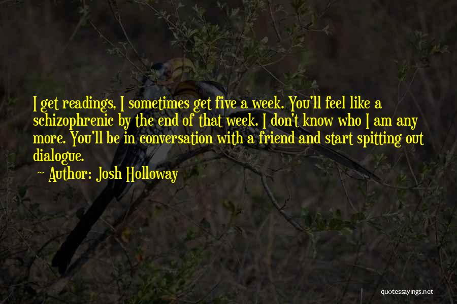 Start The Week Quotes By Josh Holloway