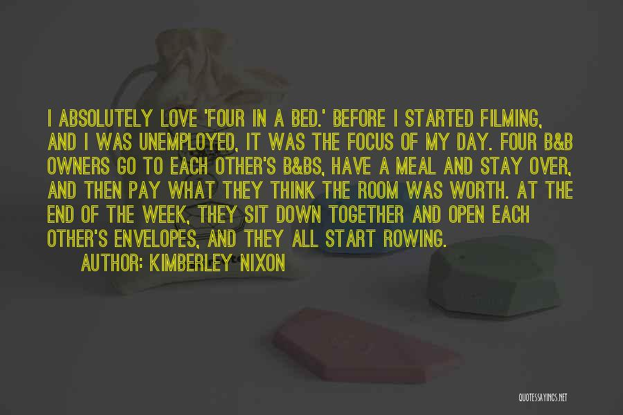 Start The Week Quotes By Kimberley Nixon