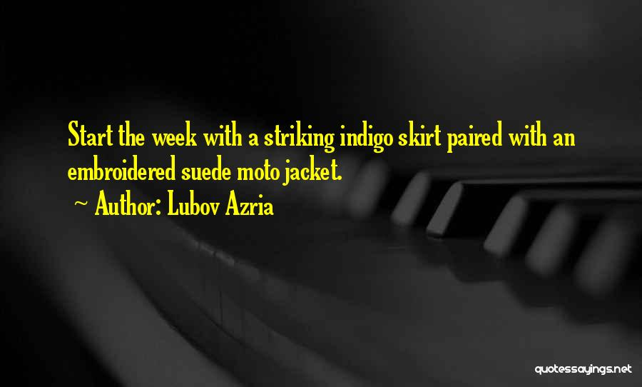 Start The Week Quotes By Lubov Azria