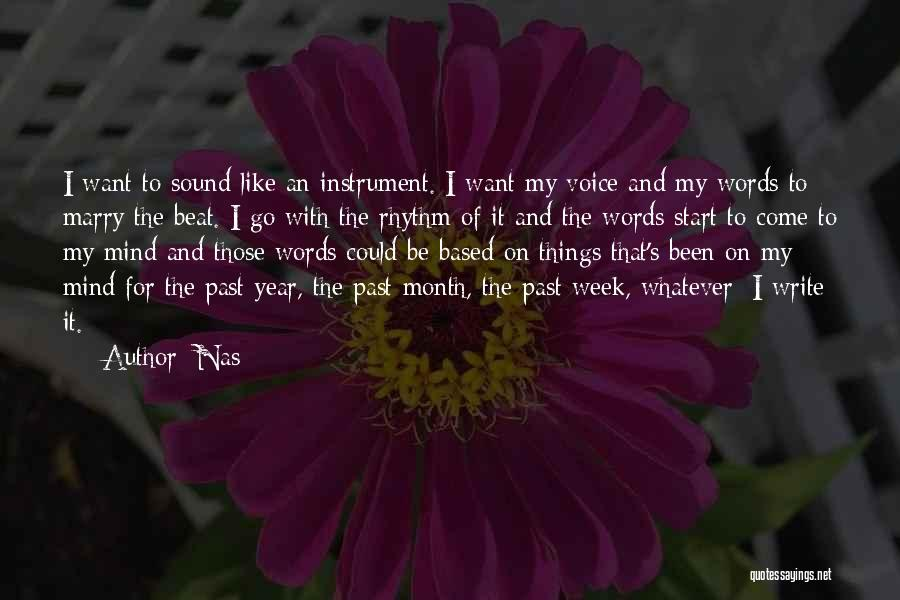 Start The Week Quotes By Nas