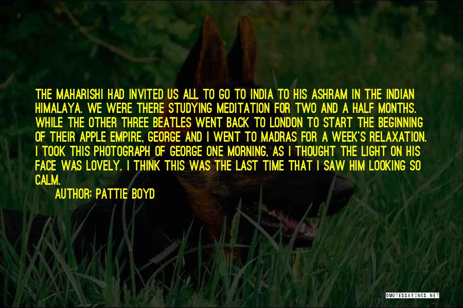 Start The Week Quotes By Pattie Boyd