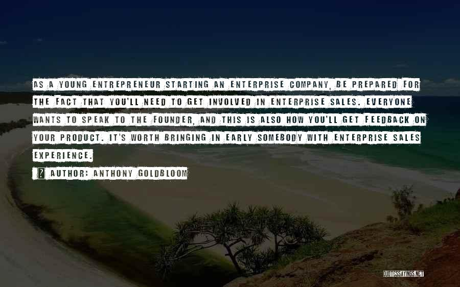 Starting A Company Quotes By Anthony Goldbloom