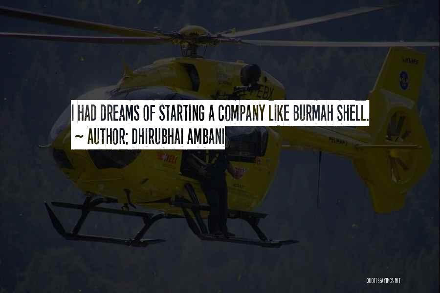 Starting A Company Quotes By Dhirubhai Ambani