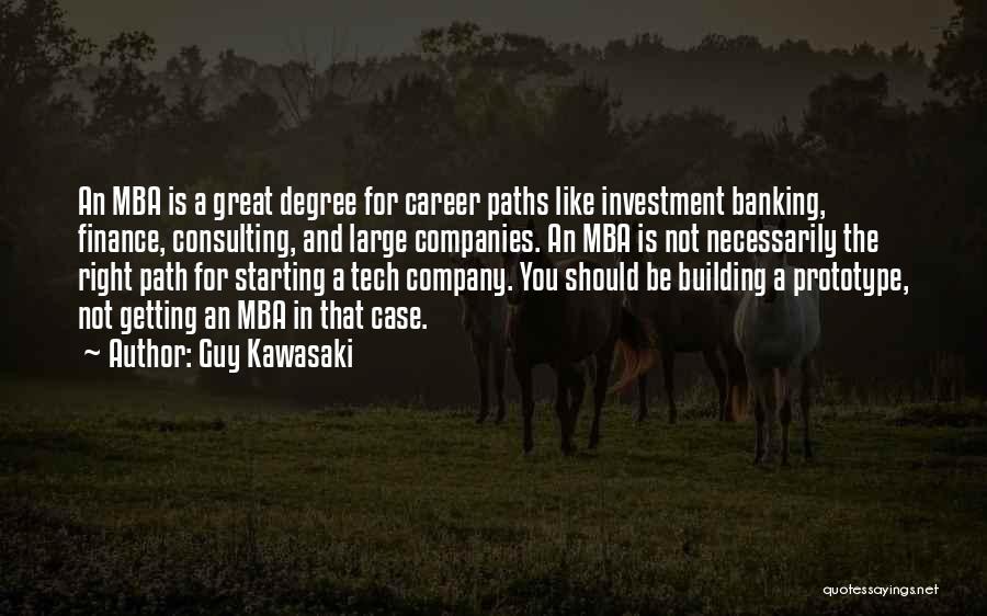 Starting A Company Quotes By Guy Kawasaki