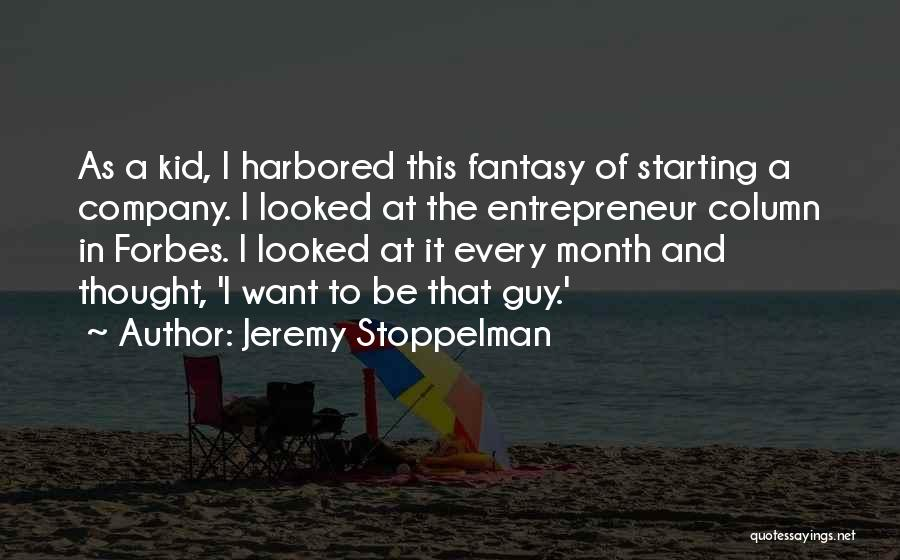 Starting A Company Quotes By Jeremy Stoppelman