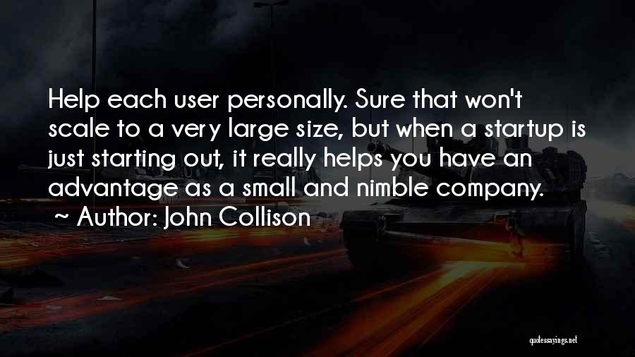 Starting A Company Quotes By John Collison