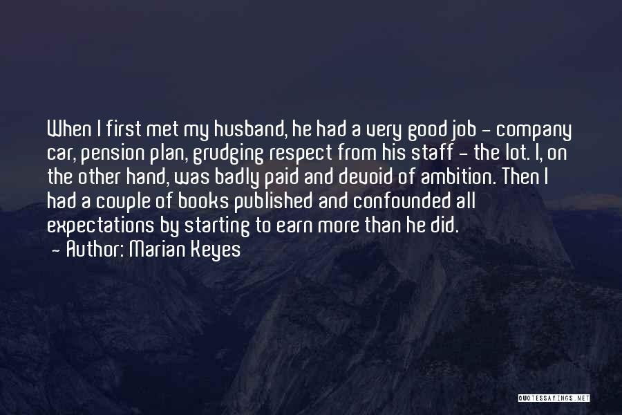 Starting A Company Quotes By Marian Keyes