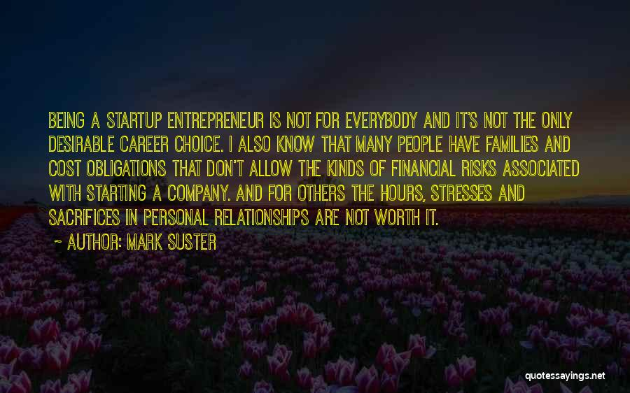 Starting A Company Quotes By Mark Suster
