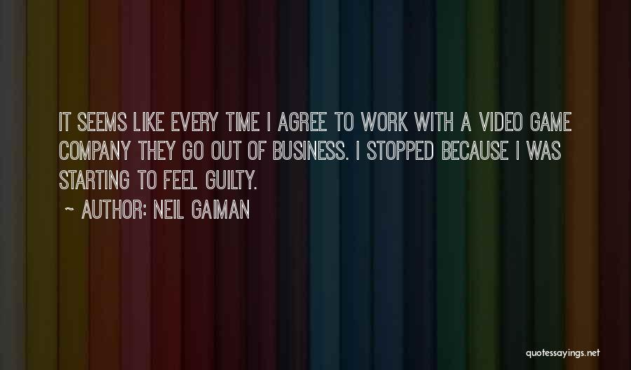 Starting A Company Quotes By Neil Gaiman