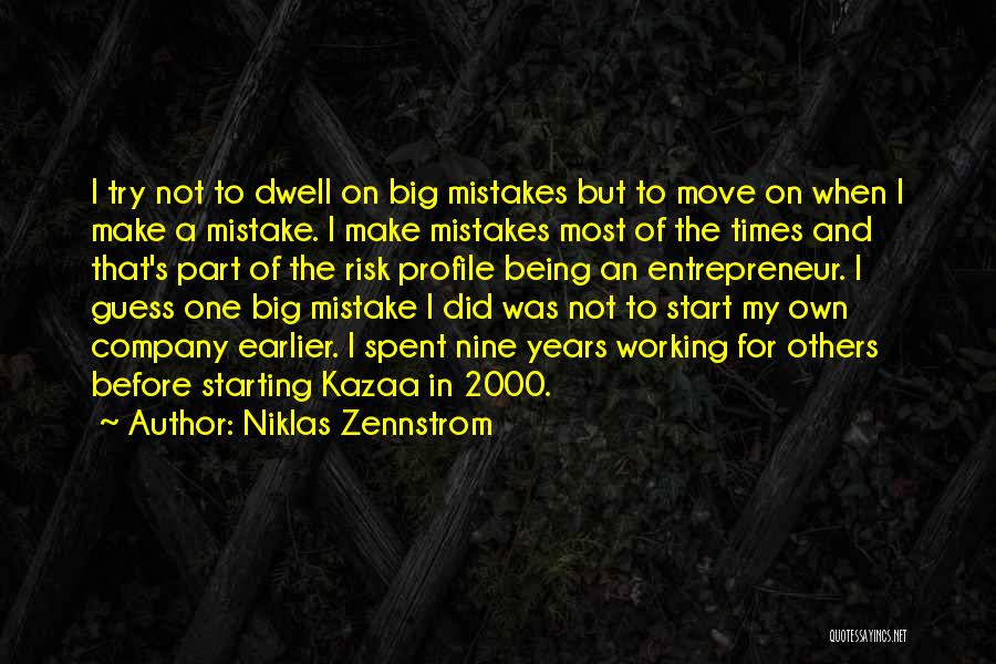 Starting A Company Quotes By Niklas Zennstrom