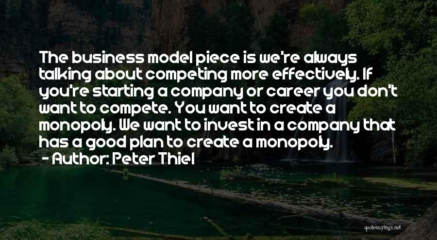 Starting A Company Quotes By Peter Thiel