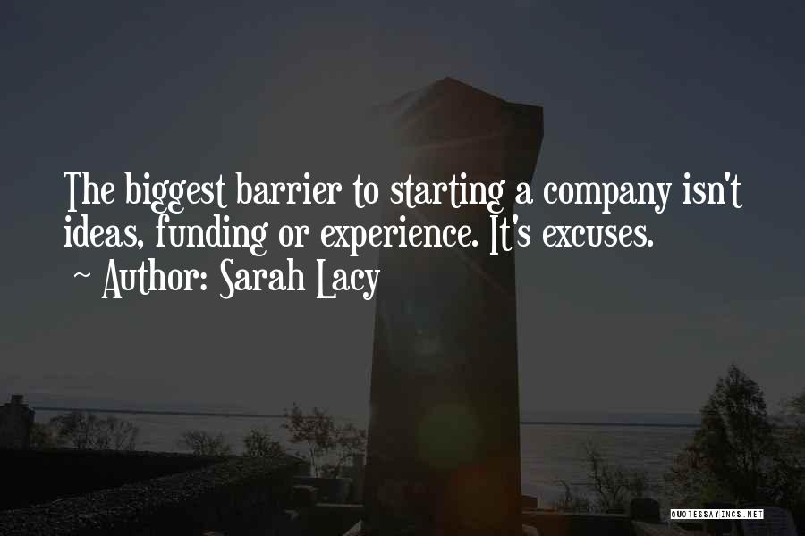 Starting A Company Quotes By Sarah Lacy