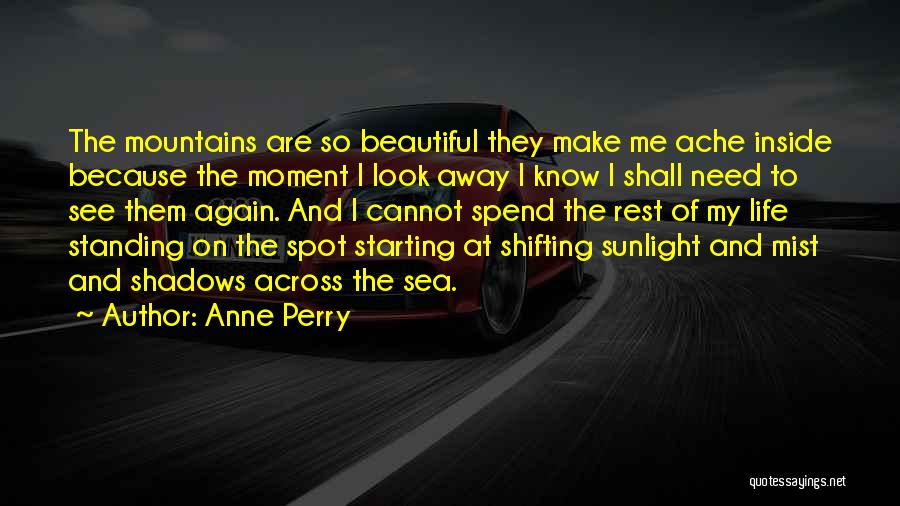 Starting The Rest Of Your Life Quotes By Anne Perry