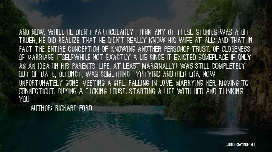 Starting The Rest Of Your Life Quotes By Richard Ford