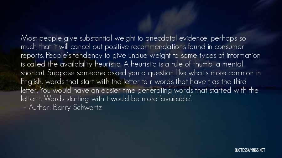 Starting To Like Someone Quotes By Barry Schwartz