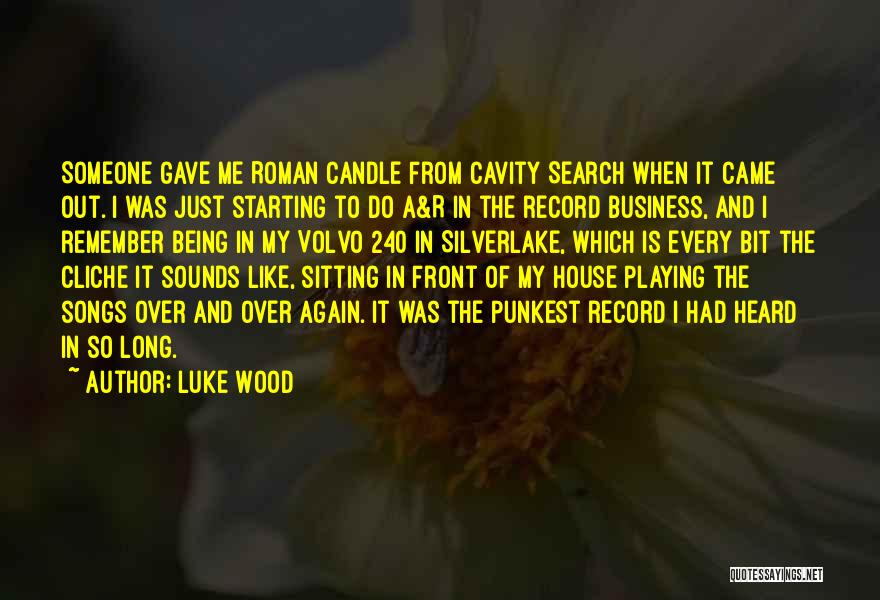 Starting To Like Someone Quotes By Luke Wood