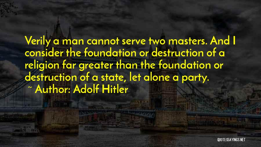 State And Religion Quotes By Adolf Hitler