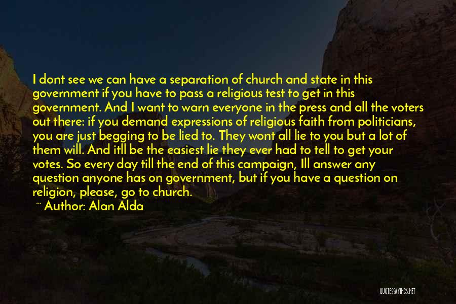 State And Religion Quotes By Alan Alda