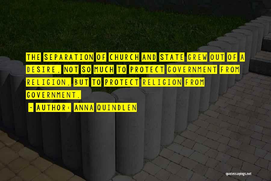 State And Religion Quotes By Anna Quindlen