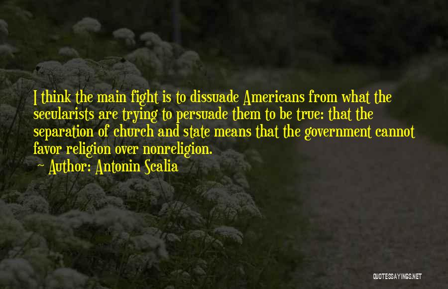 State And Religion Quotes By Antonin Scalia