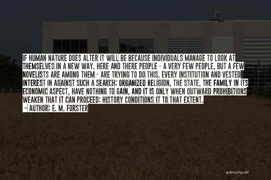 State And Religion Quotes By E. M. Forster