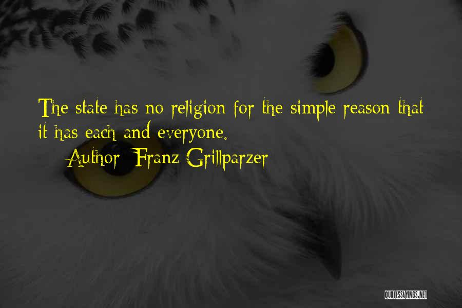 State And Religion Quotes By Franz Grillparzer
