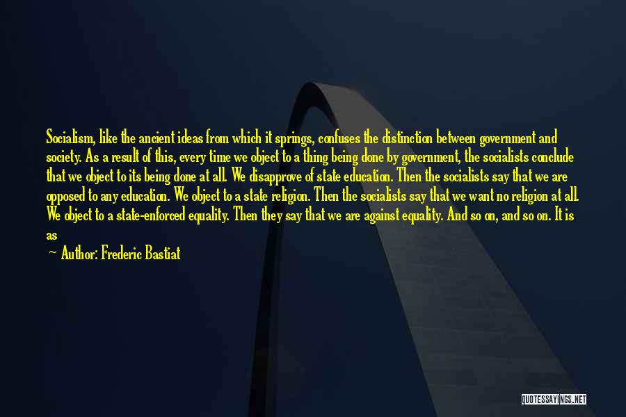 State And Religion Quotes By Frederic Bastiat