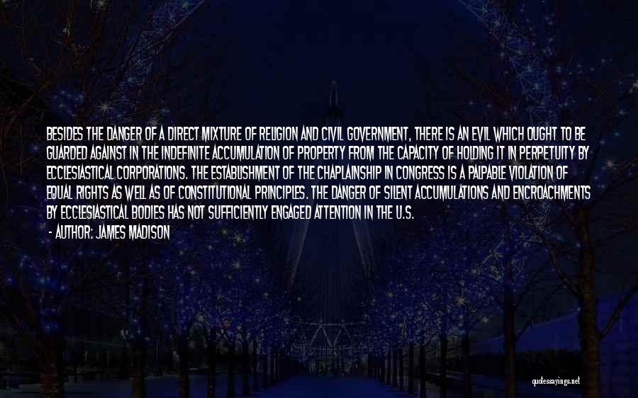 State And Religion Quotes By James Madison