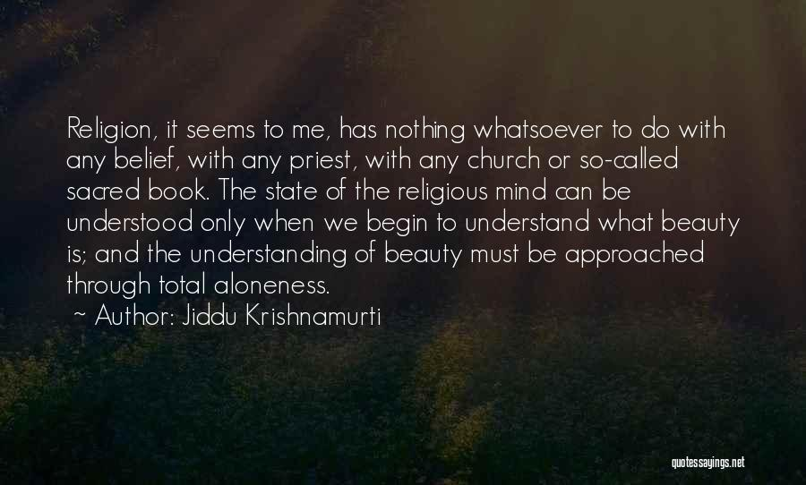 State And Religion Quotes By Jiddu Krishnamurti