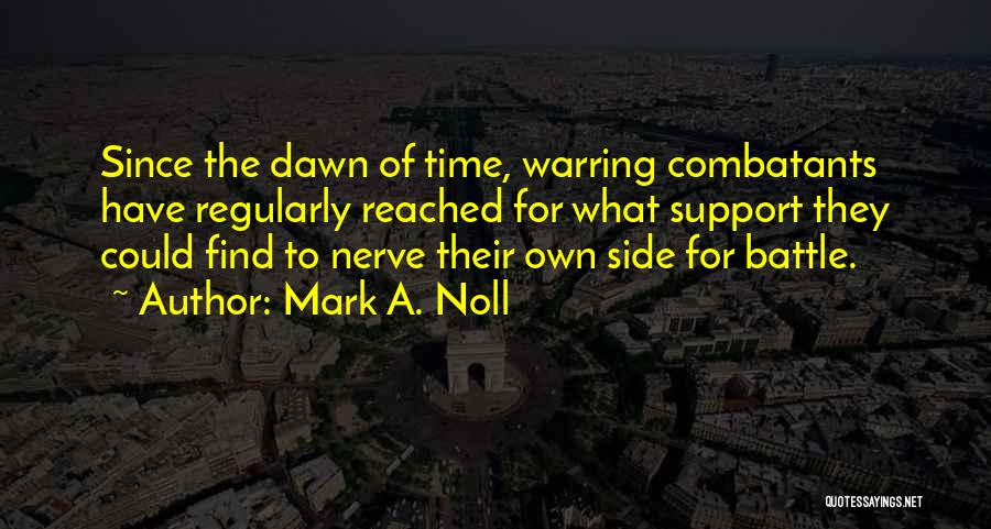 State And Religion Quotes By Mark A. Noll