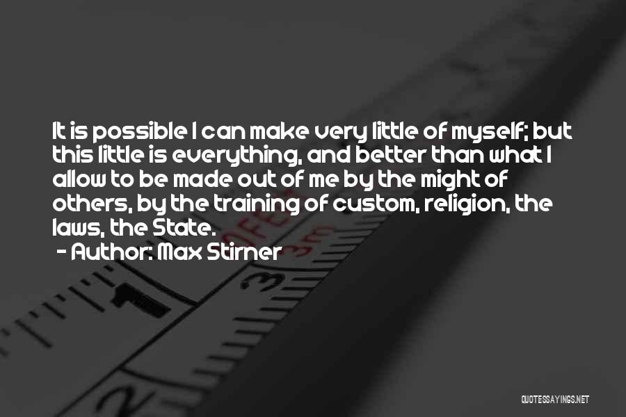 State And Religion Quotes By Max Stirner