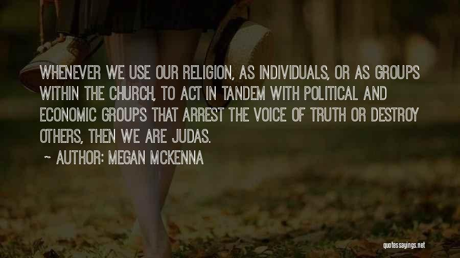State And Religion Quotes By Megan McKenna