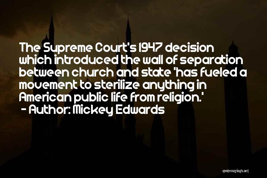 State And Religion Quotes By Mickey Edwards
