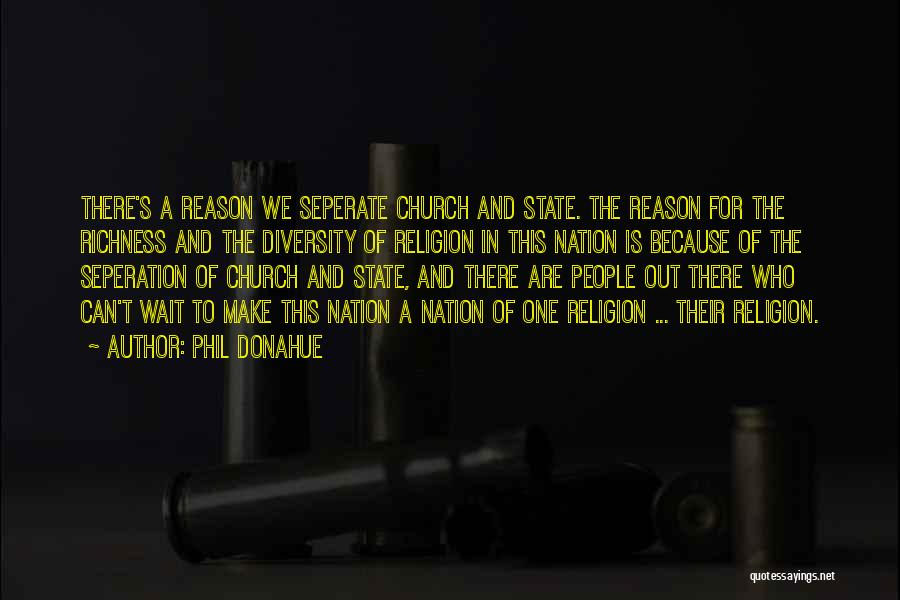 State And Religion Quotes By Phil Donahue
