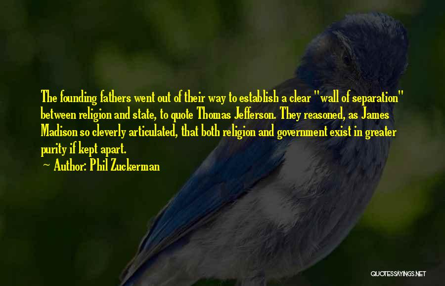 State And Religion Quotes By Phil Zuckerman