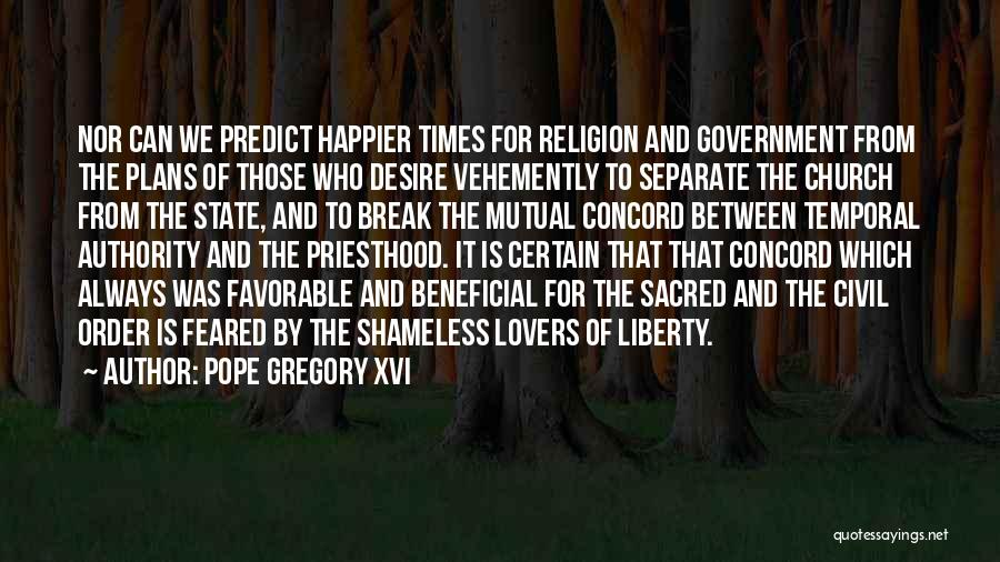 State And Religion Quotes By Pope Gregory XVI