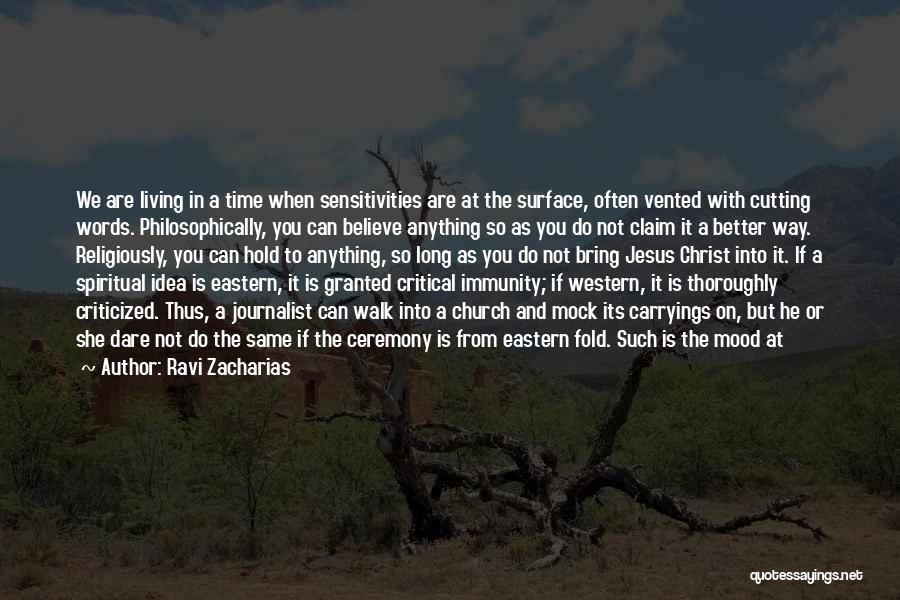 State And Religion Quotes By Ravi Zacharias