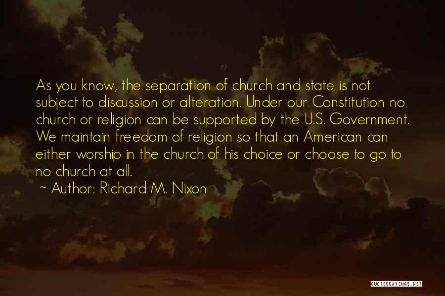 State And Religion Quotes By Richard M. Nixon