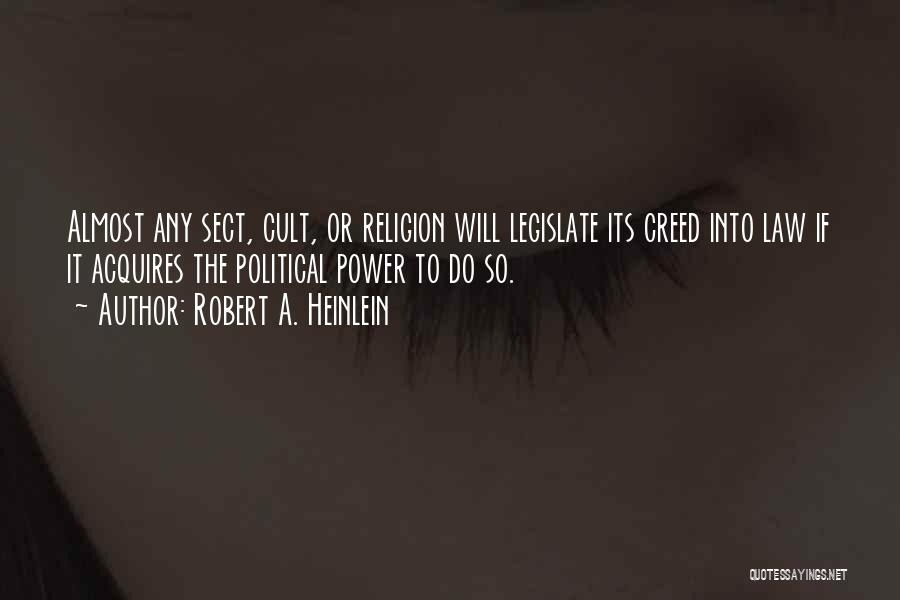 State And Religion Quotes By Robert A. Heinlein