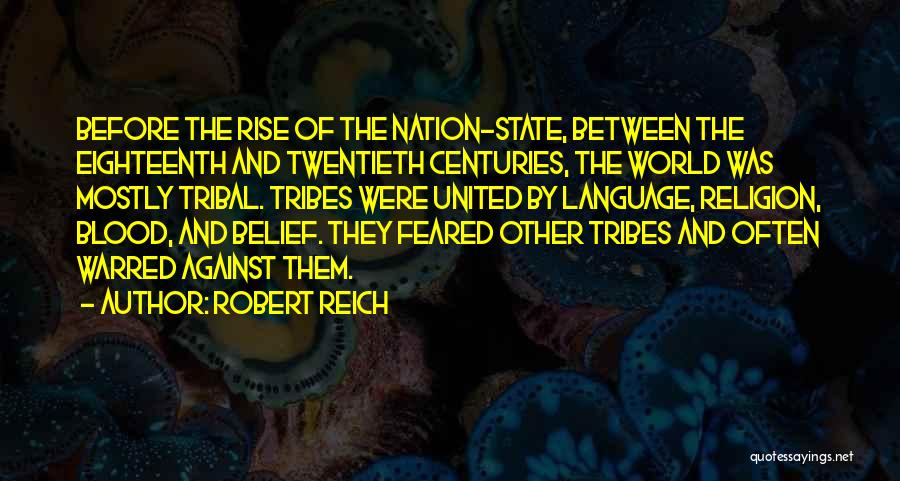 State And Religion Quotes By Robert Reich