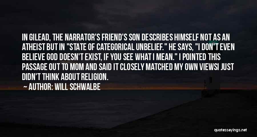 State And Religion Quotes By Will Schwalbe