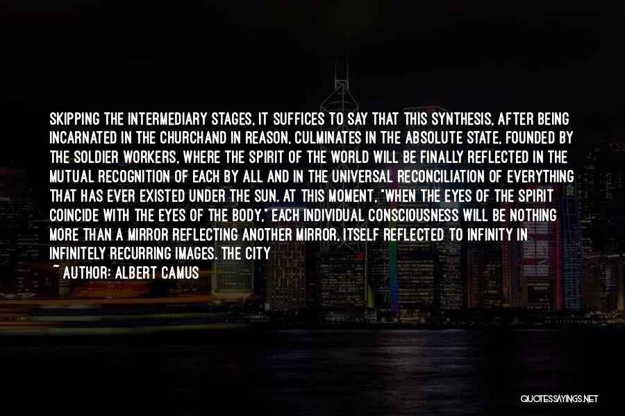 State Of Play Quotes By Albert Camus