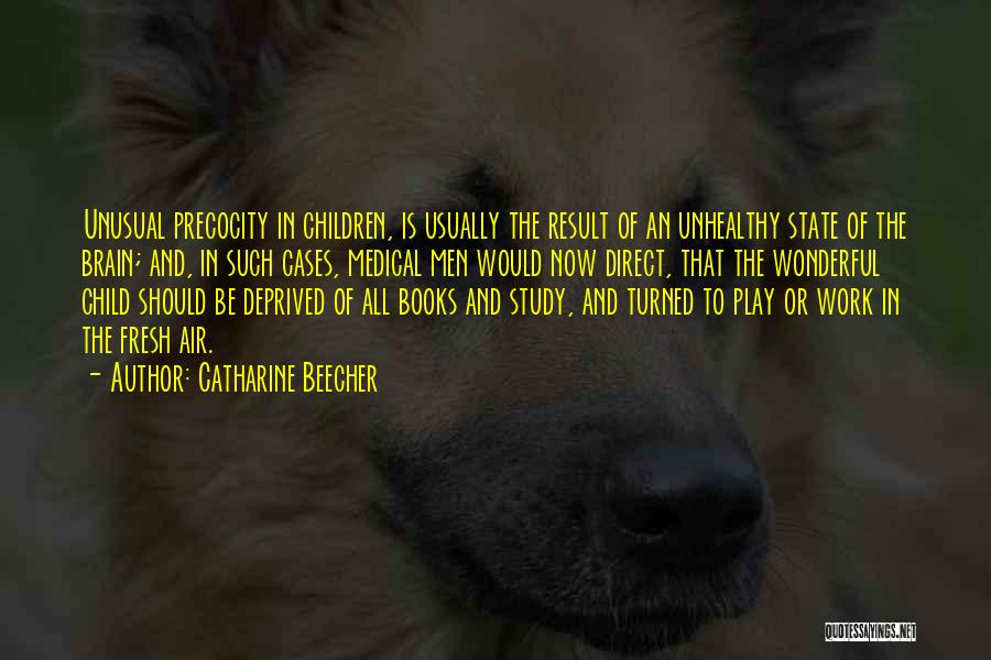 State Of Play Quotes By Catharine Beecher