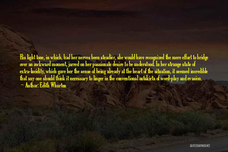 State Of Play Quotes By Edith Wharton