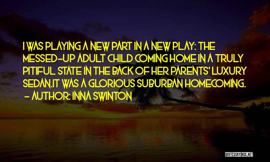 State Of Play Quotes By Inna Swinton