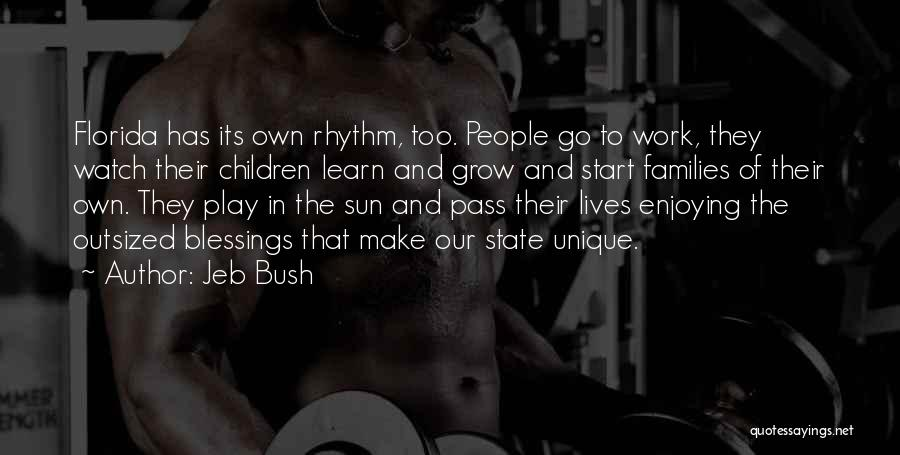 State Of Play Quotes By Jeb Bush
