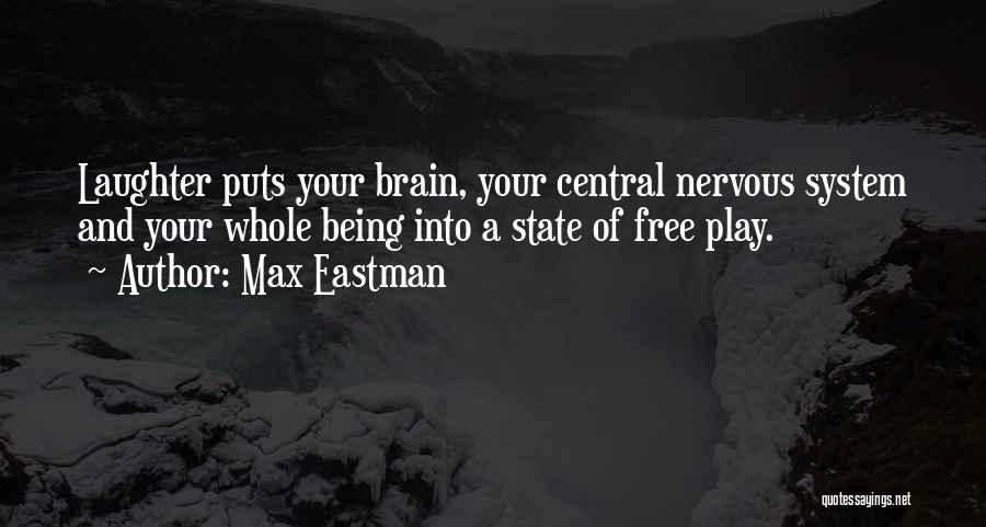 State Of Play Quotes By Max Eastman