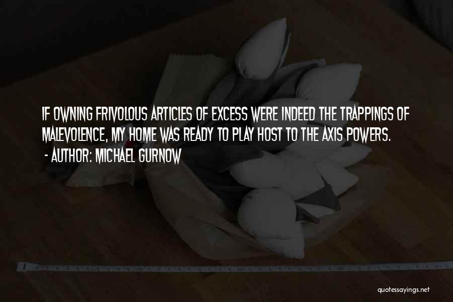 State Of Play Quotes By Michael Gurnow