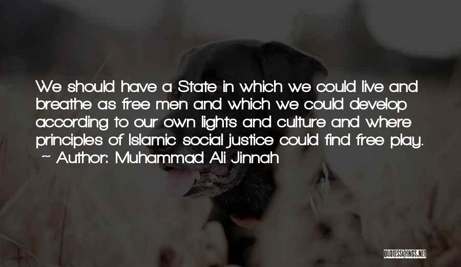 State Of Play Quotes By Muhammad Ali Jinnah