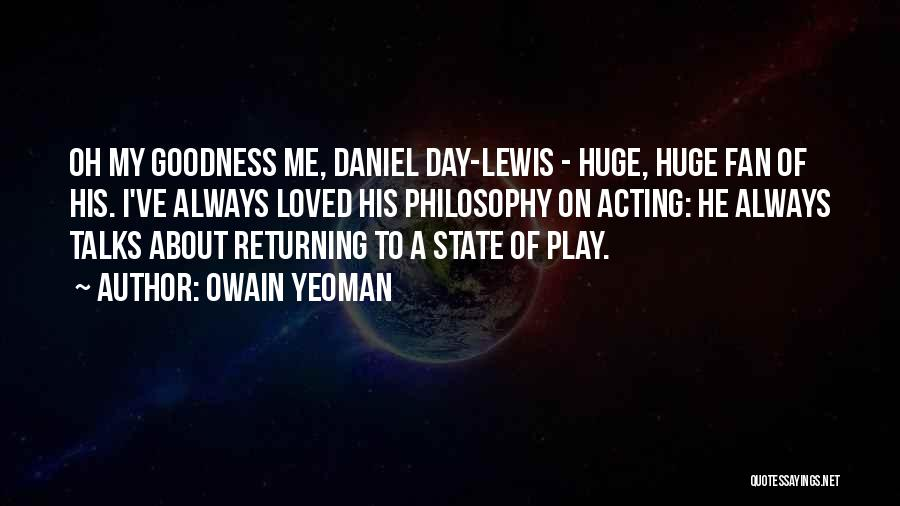 State Of Play Quotes By Owain Yeoman